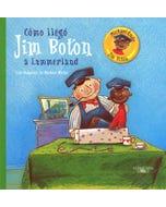 Cómo llegó Jim Botón a Lummerland