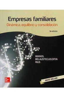Empresas Familiares Dinámica Equilibrio y Consolidación