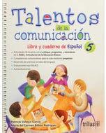 Talentos de la comunicación 5 libro y cuaderno de español