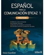 Español para la comunicación eficaz 1