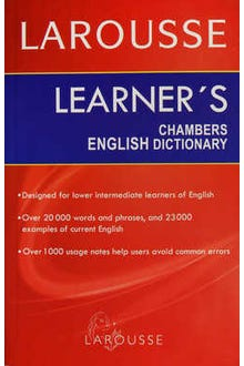 LAROUSSE LEARNERS CHAMBERS ENGLISH DICTIONARY