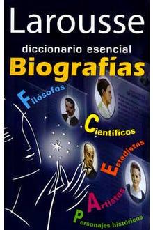 Larousse diccionario esencial Biografías