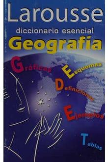 Larousse diccionario esencial Geografía