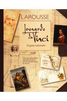 Leonardo Da Vinci el genio visionario