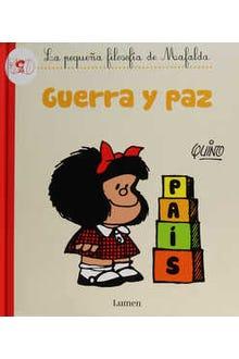 Guerra y paz: la pequeña filosofía de Mafalda
