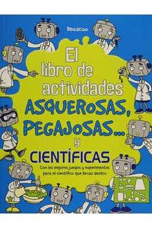 El libro de actividades asquerosas, pegajosas y científicas