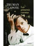Los primeros cuentos : Truman Capote