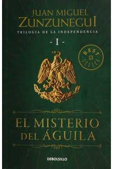 Trilogía de la Independencia I: El misterio del águila