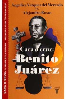Cara o cruz: Benito Juárez