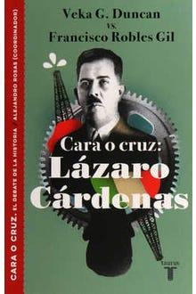 Cara o cruz: Lázaro Cárdenas