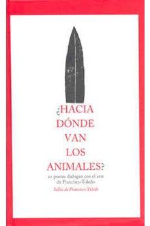 HACIA DONDE VAN LOS ANIMALES