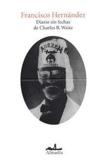DIARIO SIN FECHAS DE CHARLES B WAITE