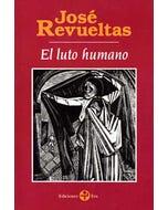 El luto humano (2da. Ed)