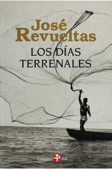 Los días terrenales (Nueva Edición)