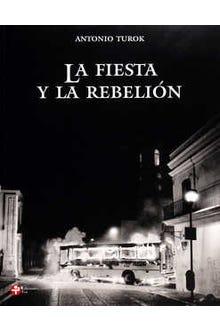 La fiesta y la rebelión