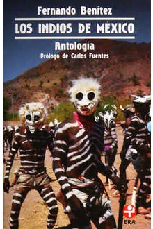 Los indios de México Antología
