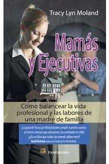 MAMAS Y EJECUTIVAS
