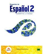 PROYECTOS DE ESPA#OL 2 CUADERNO DE TRABAJO SECUNDARIA