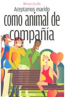 ACEPTAMOS MARIDO COMO ANIMAL DE COMPAÑIA