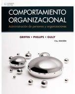 Comportamiento organizacional: administración de personas y organizaciones