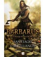 Barbarus, La Conquista de Roma