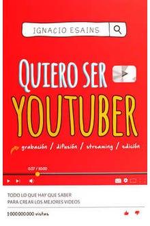 Quiero ser YouTuber