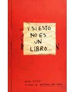 Y si esto no es un libro...