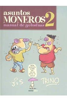 ASUNTOS MONEROS 2 MANUAL DE GOLOSINAS