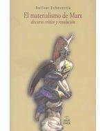 EL MATERIALISMO DE MARX DISCURSO CRÍTICO Y REVOLUCIÓN