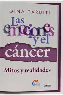 Las emociones y el cáncer : Mitos y realidades