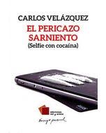 El Pericazo Sarniento (Selfie con cocaína)