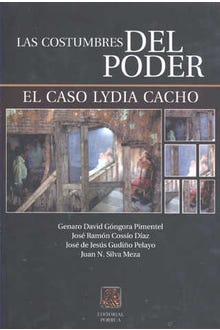 Las costumbres del poder el caso Lydia Cacho