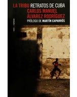 La Tribu: Retratos de Cuba