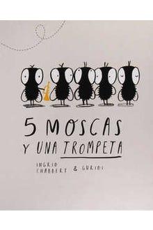 5 moscas y una trompeta