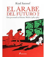 El árabe del futuro 2 : Una juventud en Oriente Medio (1984-1985)