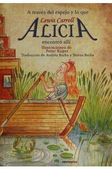 Alicia en el país de las maravillas a través del espejo y lo que encontró allí