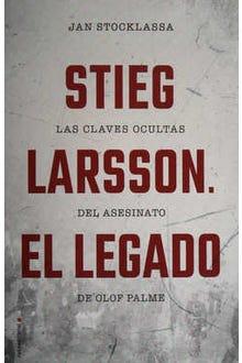 Stieg Larsson: El legado