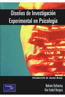 DISEÑOS DE INVESTIGACION EXPERIMENTAL EN PSICOLOGIA