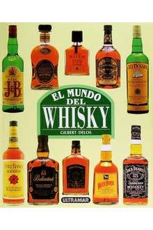 El mundo del Whisky