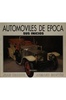 Automóviles de época: sus inicios