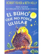 EL BUHO QUE NO PODIA ULULAR