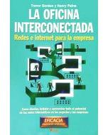 La oficina interconectada : redes e Internet para la empresa