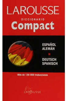 LAROUSSE DICCIONARIO COMPACT ESPAÑOL -  ALEMÁN