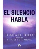 El silencio habla (Nueva edición)