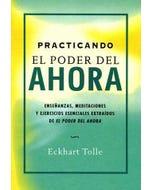 Practicando el poder del ahora (Nueva edición)