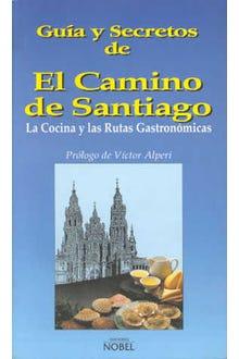 GUIA Y SECRETOS DE EL CAMINO DE SANTIAGO