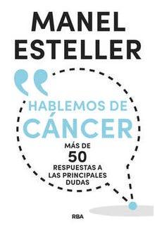 Hablemos de cáncer, más de 50 respuestas a las principales dudas