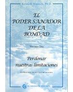 PODER SANADOR DE LA BONDAD 2 PERDONAR NUESTRAS LIMITACIONES