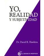 Yo, realidad y subjetividad