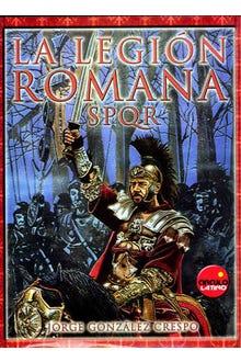LA LEGION ROMANA SPQR
